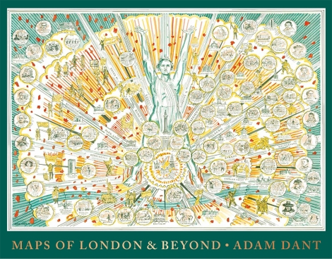 Adam Dant - Maps of London and Beyond - courtesy of TAG Fine Arts
